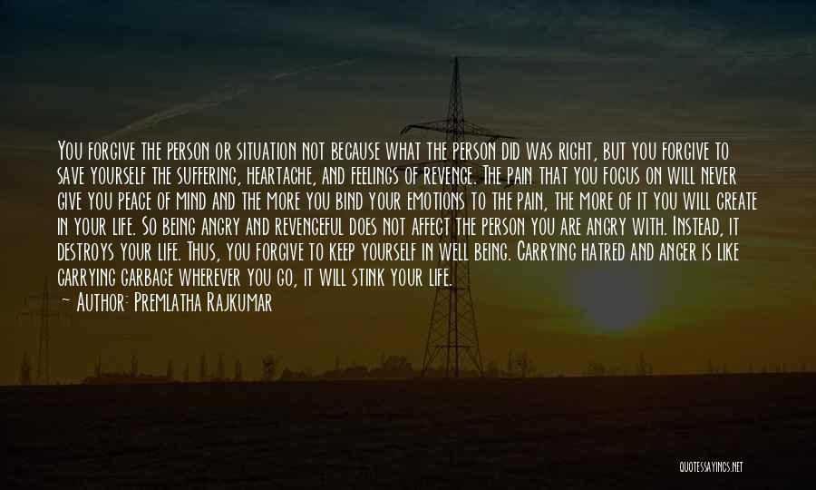 Being Angry With Yourself Quotes By Premlatha Rajkumar