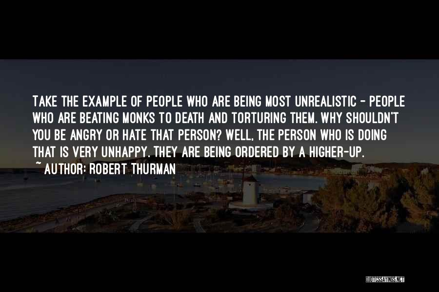 Being Angry With Yourself Quotes By Robert Thurman
