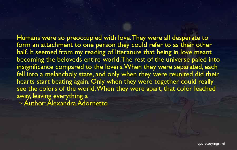 Being Apart From Each Other Quotes By Alexandra Adornetto