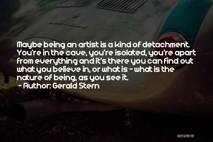 Being Apart From Each Other Quotes By Gerald Stern