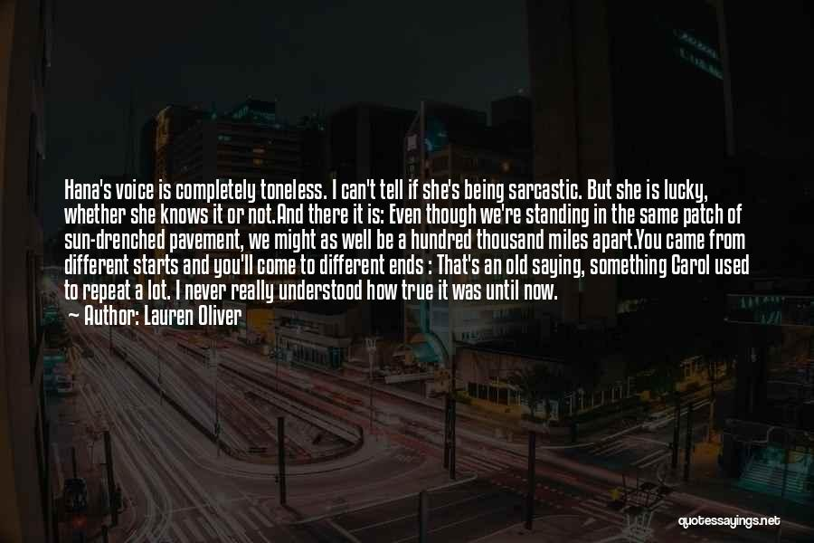 Being Apart From Each Other Quotes By Lauren Oliver