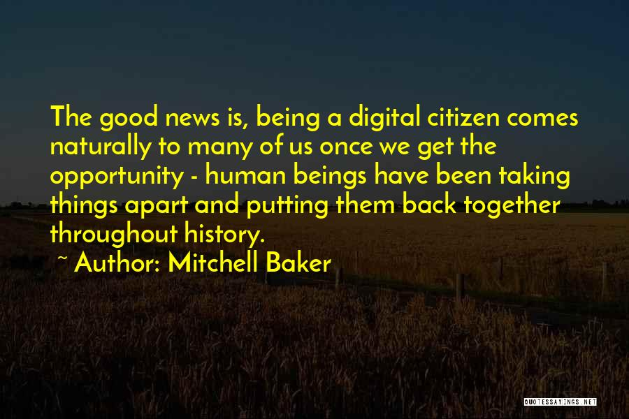 Being Apart From Each Other Quotes By Mitchell Baker