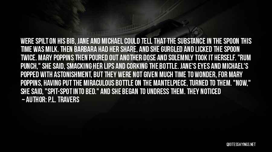 Being Apart From Each Other Quotes By P.L. Travers
