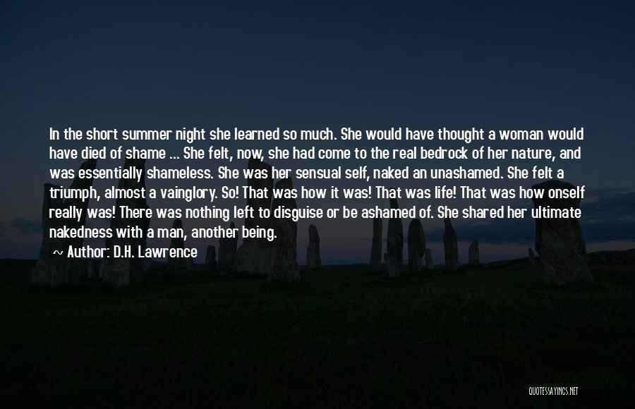 Being Ashamed Of Your Life Quotes By D.H. Lawrence