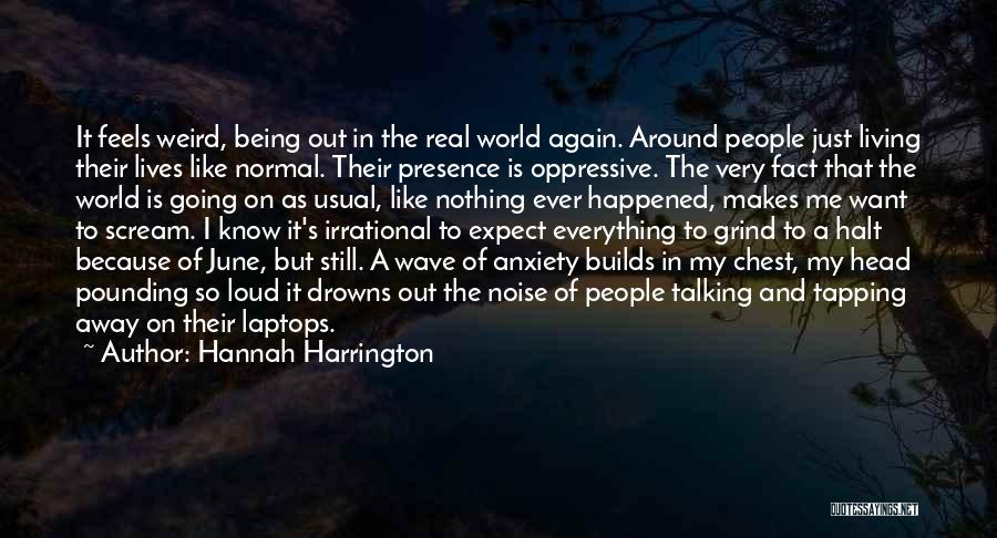 Being Away From Someone You Like Quotes By Hannah Harrington