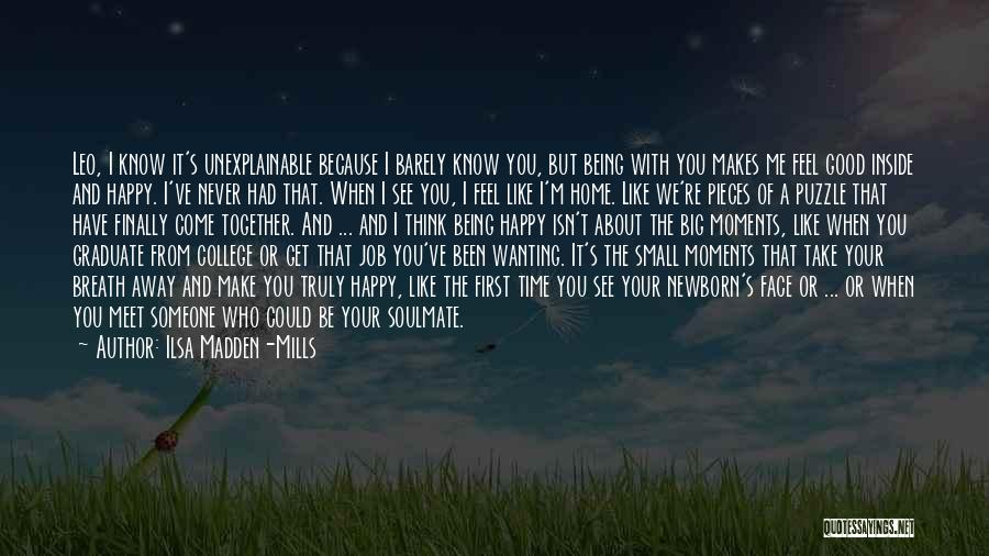 Being Away From Someone You Like Quotes By Ilsa Madden-Mills