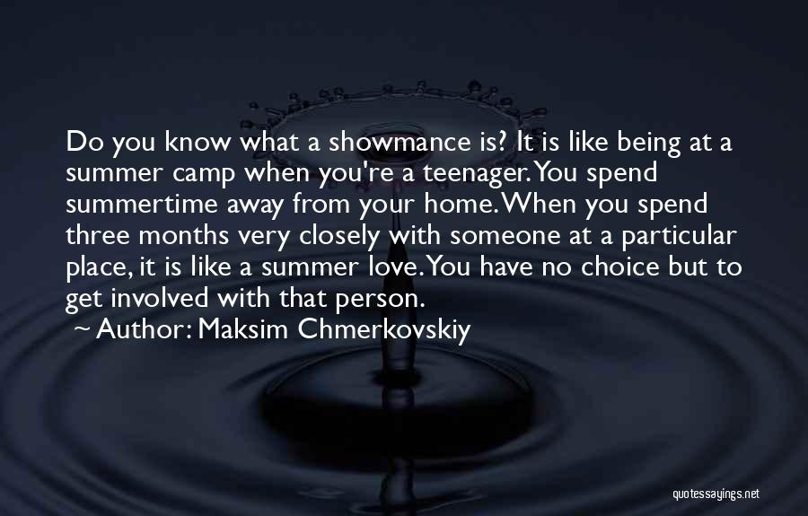 Being Away From Someone You Like Quotes By Maksim Chmerkovskiy