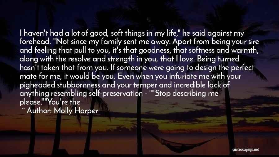 Being Away From Someone You Like Quotes By Molly Harper