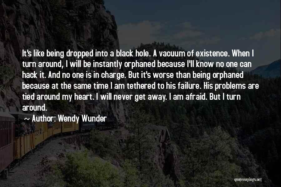 Being Away From Someone You Like Quotes By Wendy Wunder
