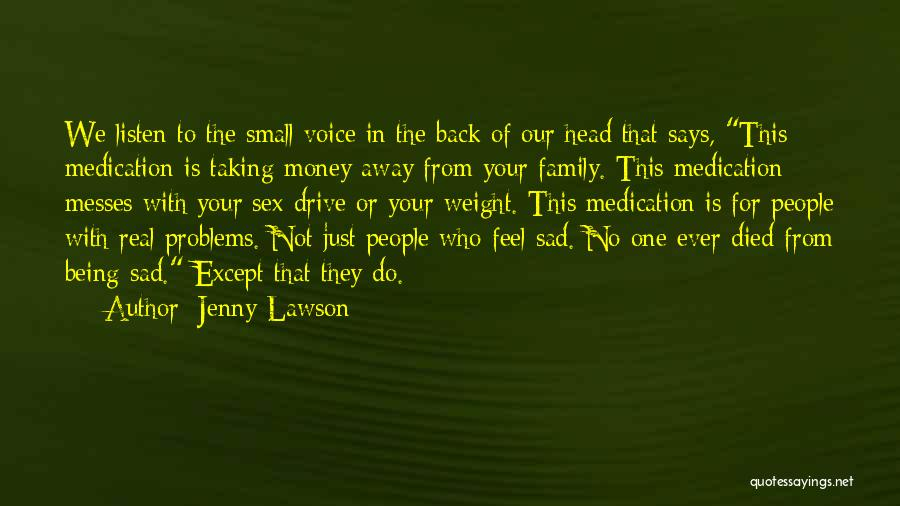 Being Away From Your Family Quotes By Jenny Lawson