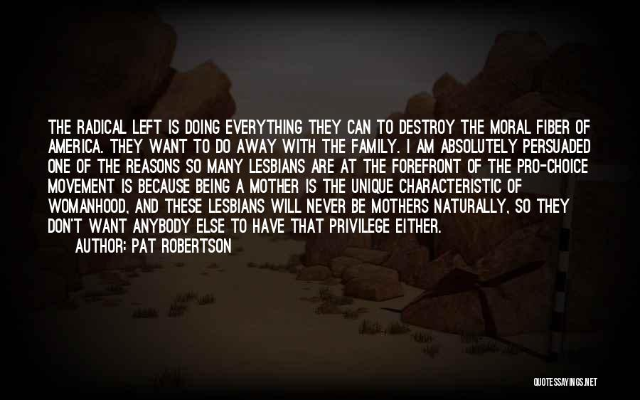 Being Away From Your Family Quotes By Pat Robertson
