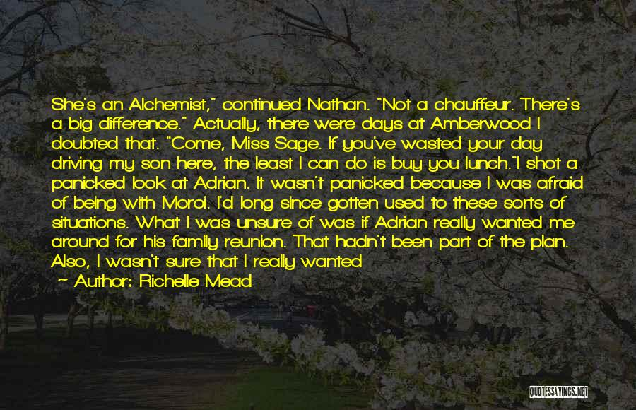Being Away From Your Family Quotes By Richelle Mead