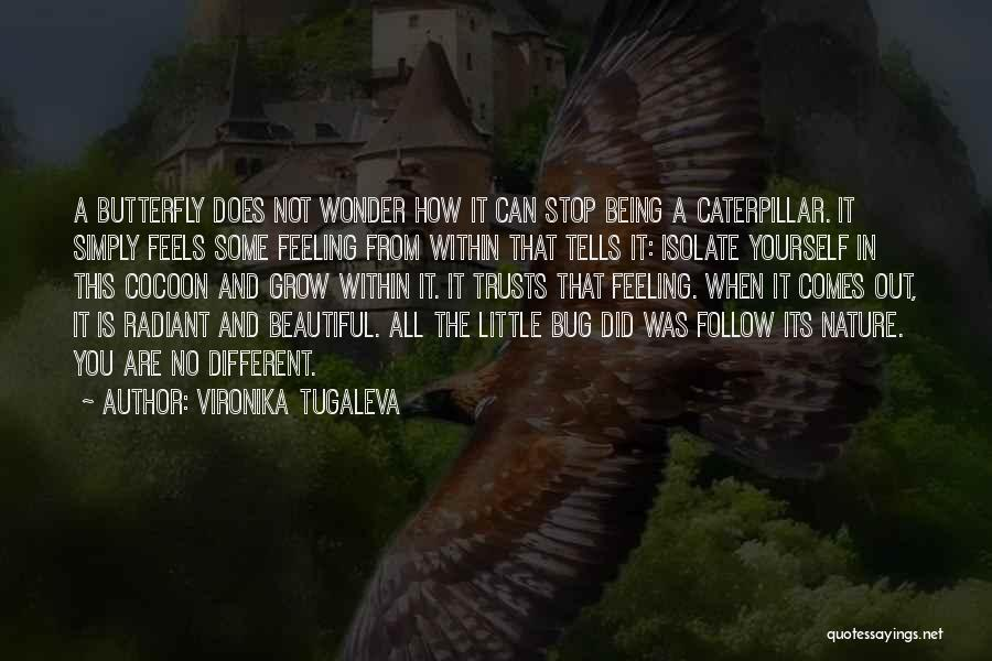 Being Beautiful And Different Quotes By Vironika Tugaleva
