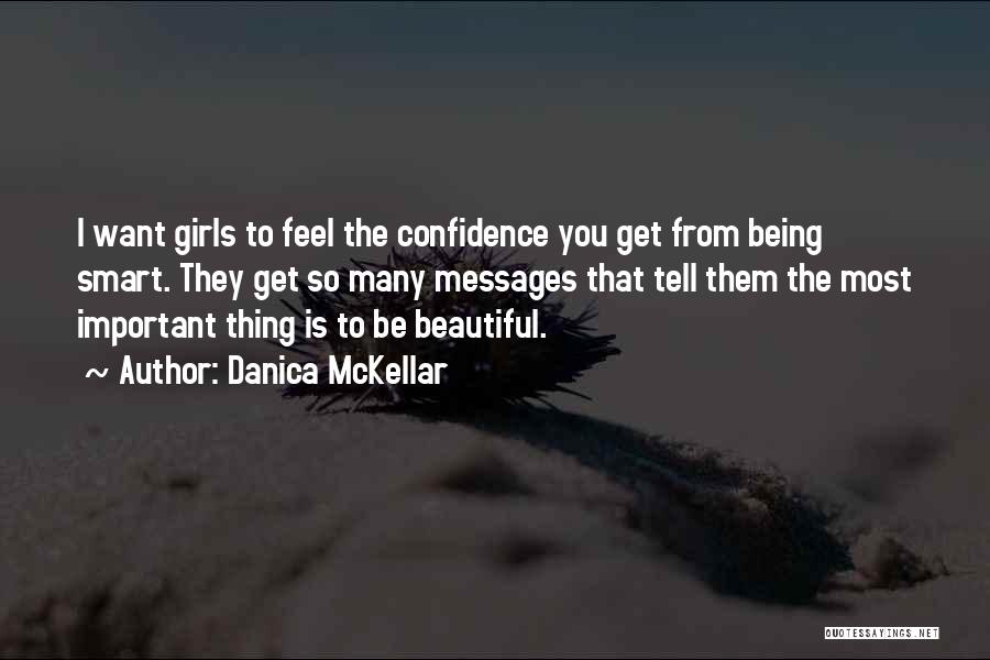 Being Beautiful And Smart Quotes By Danica McKellar
