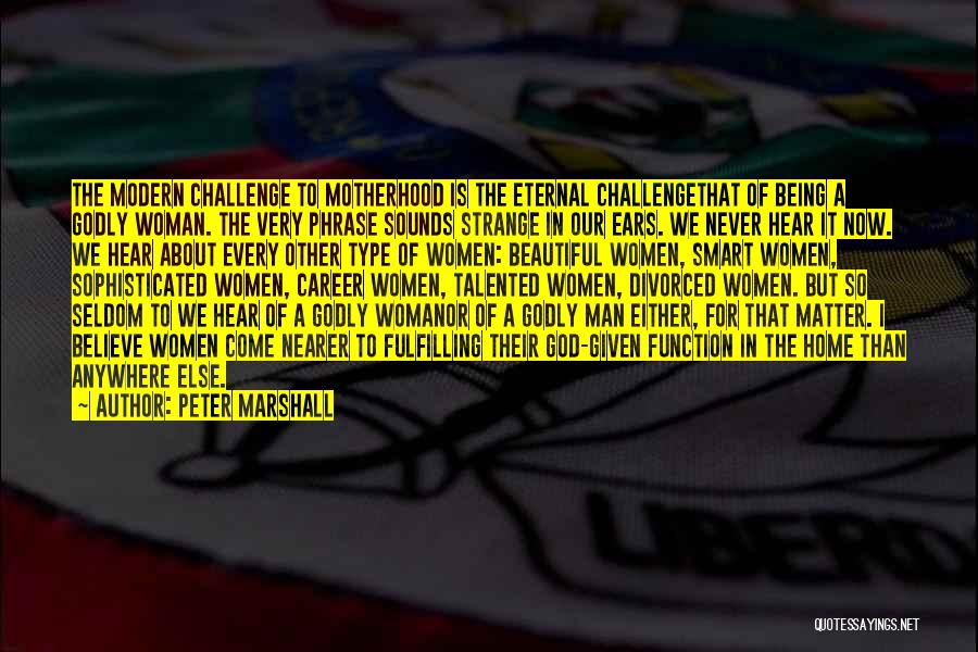 Being Beautiful And Smart Quotes By Peter Marshall