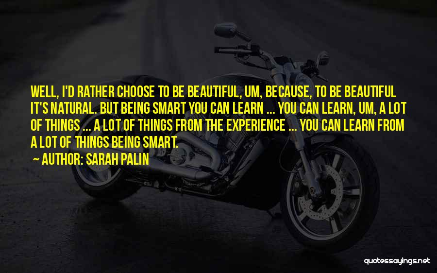Being Beautiful And Smart Quotes By Sarah Palin