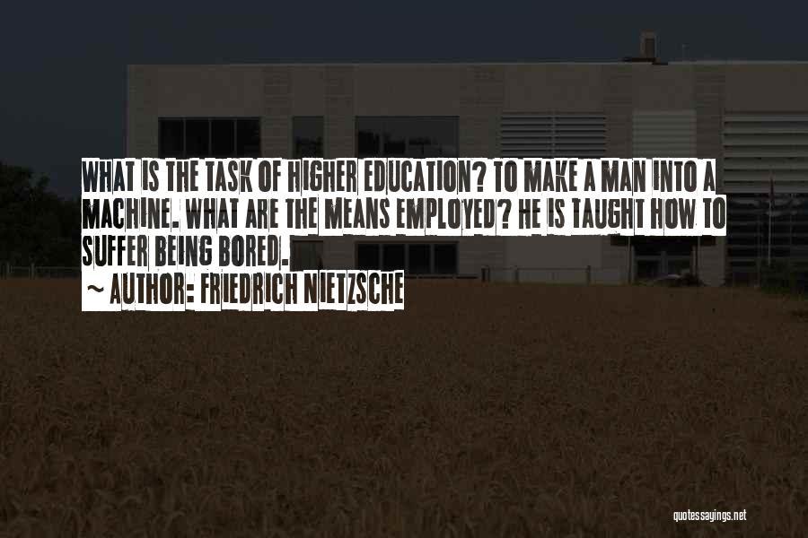 Being Bored In School Quotes By Friedrich Nietzsche