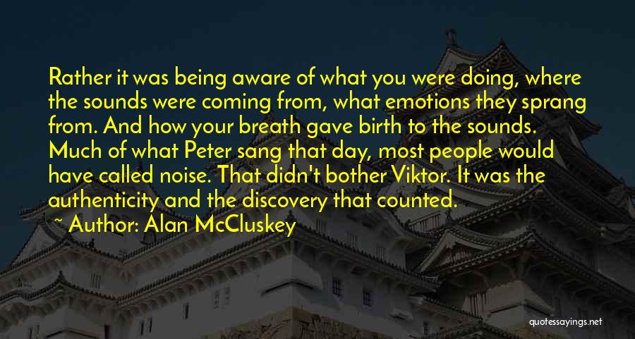 Being Called Quotes By Alan McCluskey