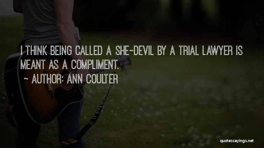 Being Called Quotes By Ann Coulter