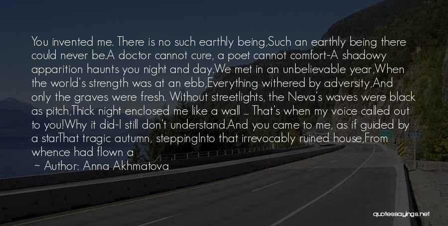 Being Called Quotes By Anna Akhmatova