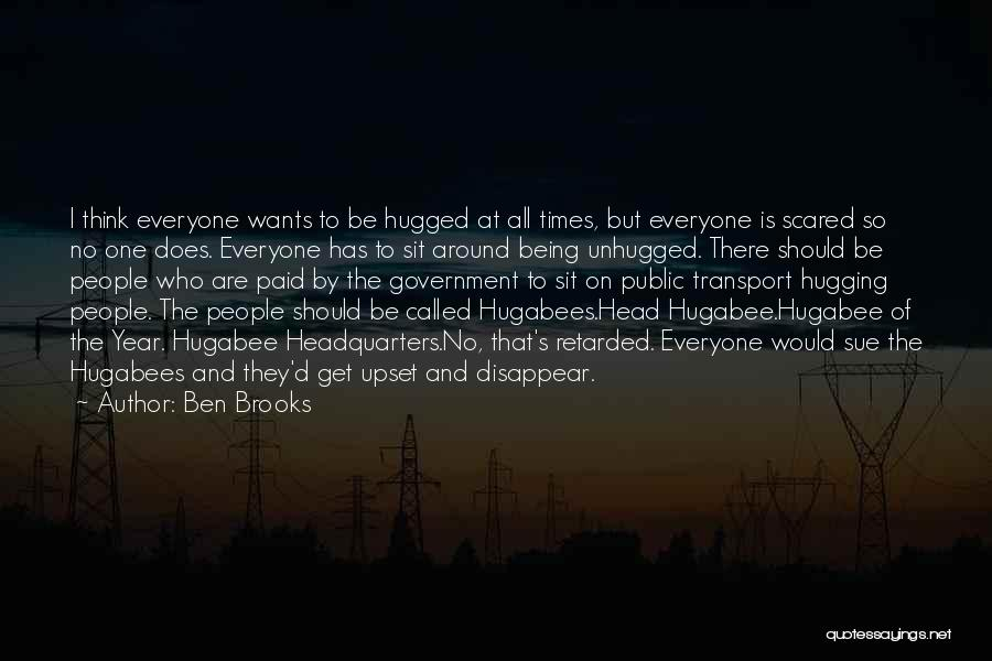 Being Called Quotes By Ben Brooks