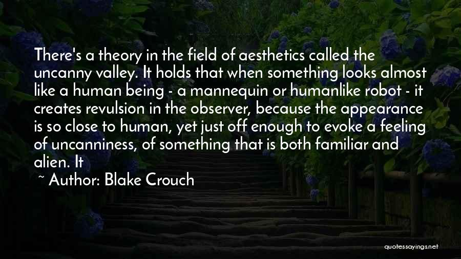 Being Called Quotes By Blake Crouch