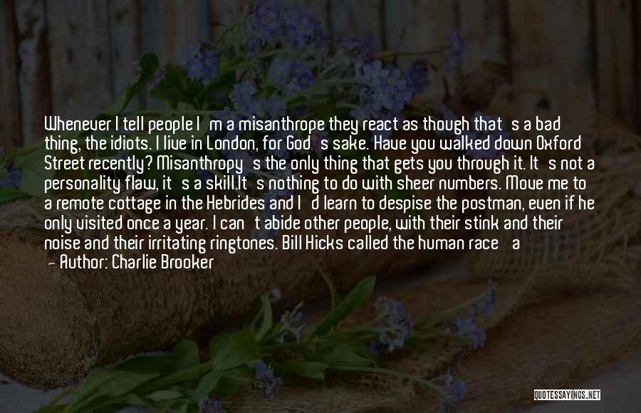 Being Called Quotes By Charlie Brooker