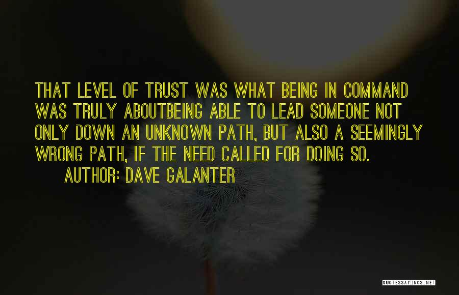 Being Called Quotes By Dave Galanter