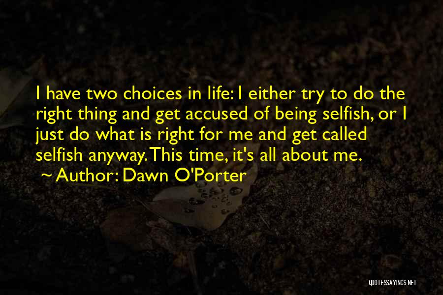 Being Called Quotes By Dawn O'Porter