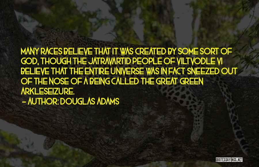 Being Called Quotes By Douglas Adams