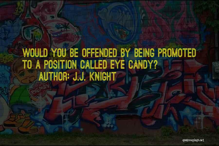 Being Called Quotes By J.J. Knight