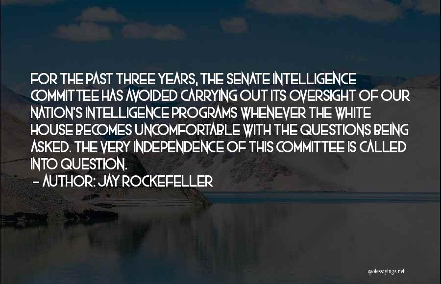 Being Called Quotes By Jay Rockefeller