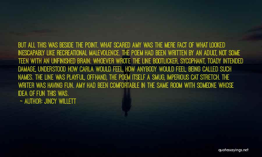 Being Called Quotes By Jincy Willett