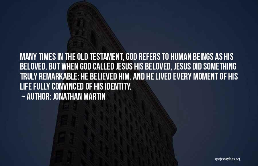 Being Called Quotes By Jonathan Martin
