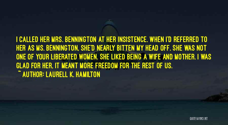 Being Called Quotes By Laurell K. Hamilton