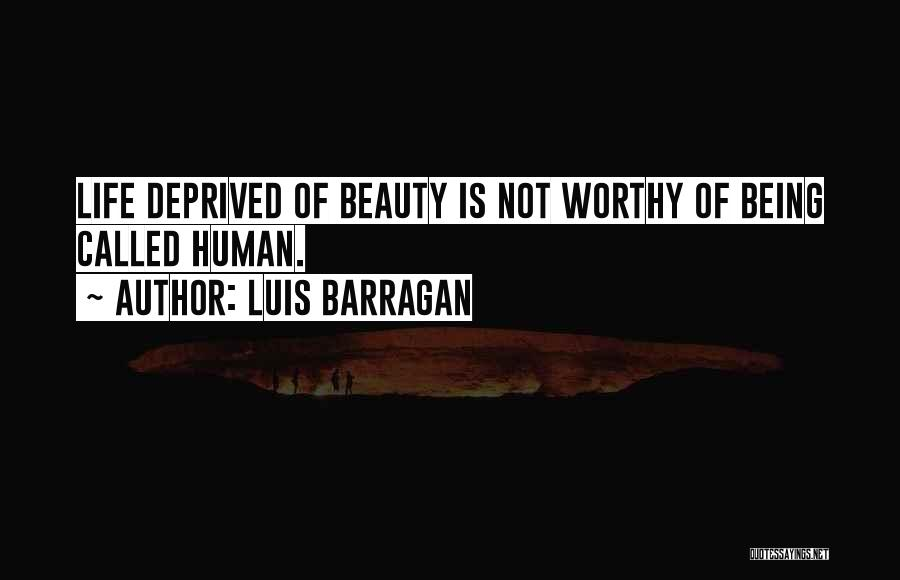 Being Called Quotes By Luis Barragan