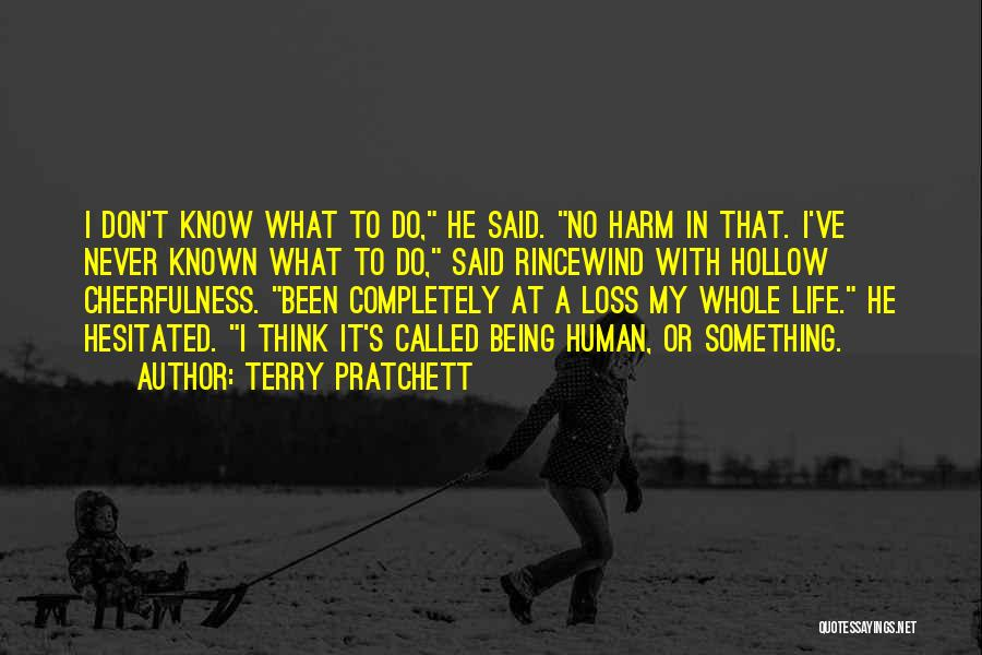 Being Called Quotes By Terry Pratchett