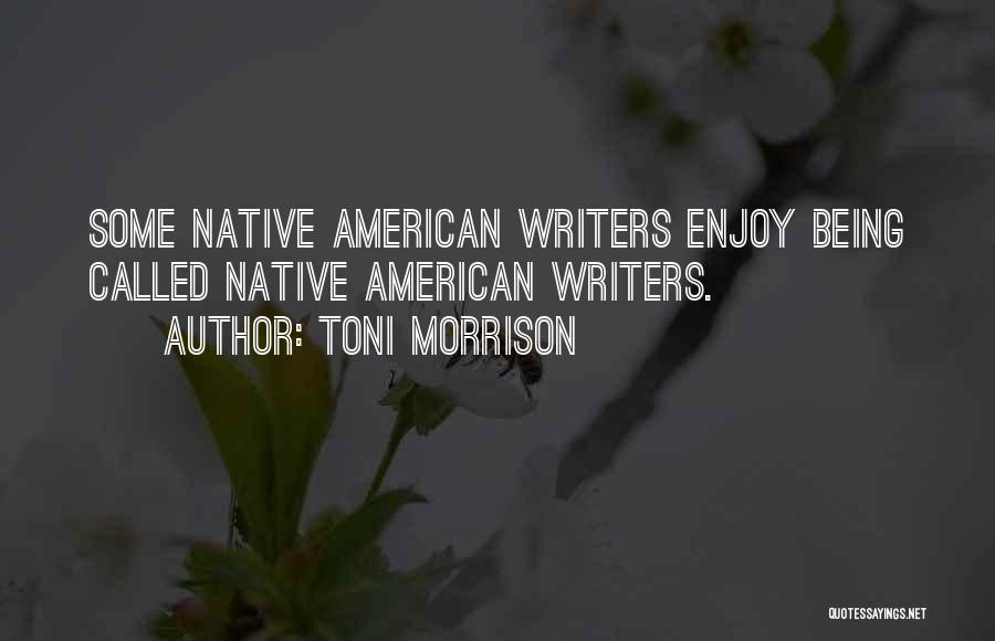 Being Called Quotes By Toni Morrison