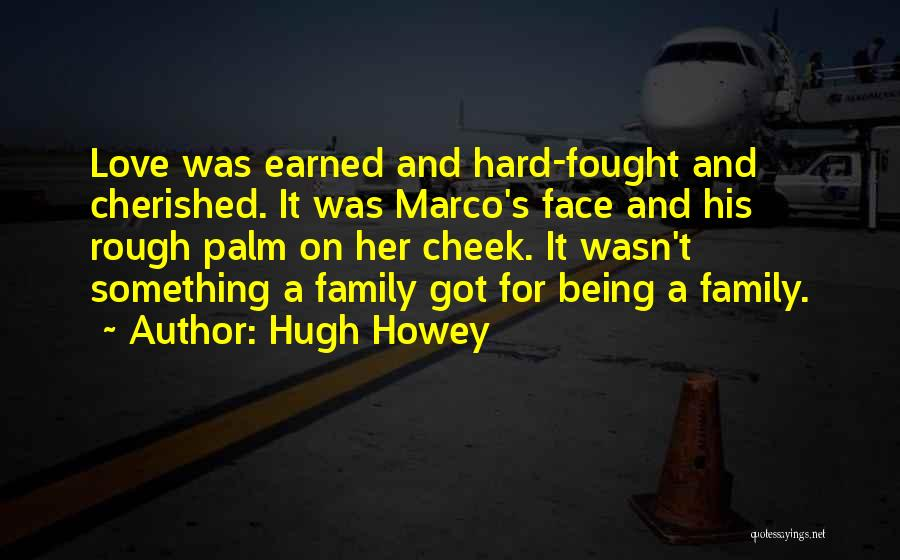 Being Cherished In Love Quotes By Hugh Howey
