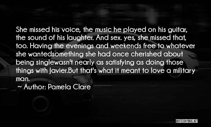 Being Cherished In Love Quotes By Pamela Clare