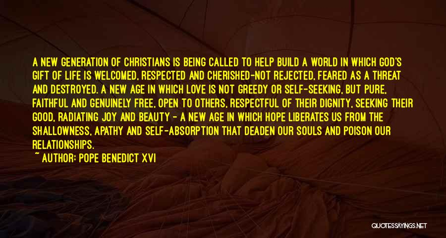 Being Cherished In Love Quotes By Pope Benedict XVI