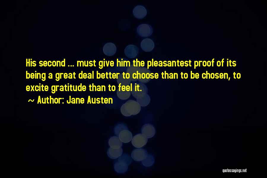 Being Chosen Second Quotes By Jane Austen