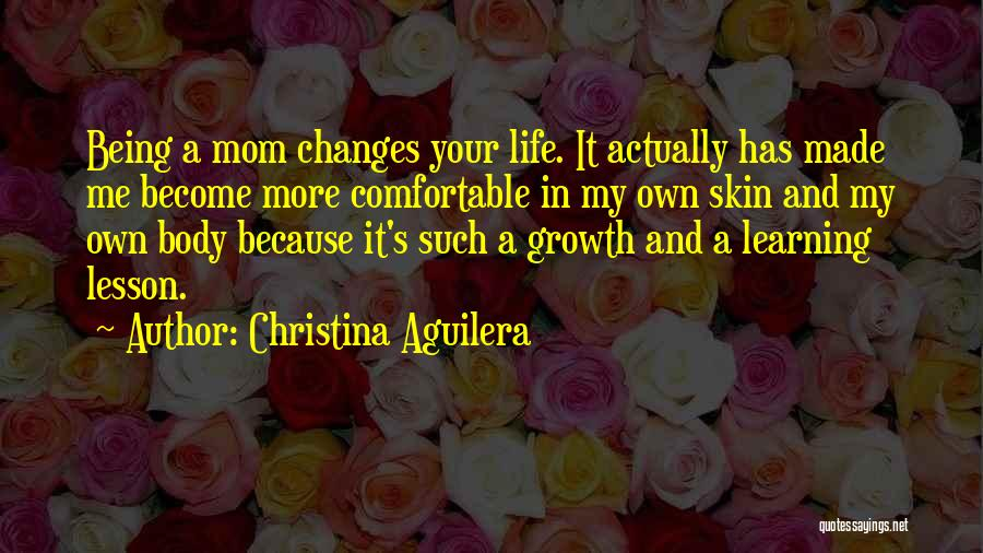 Being Comfortable In Your Own Body Quotes By Christina Aguilera