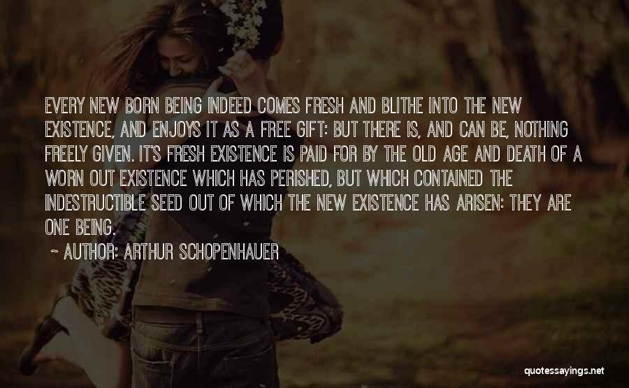 Being Contained Quotes By Arthur Schopenhauer