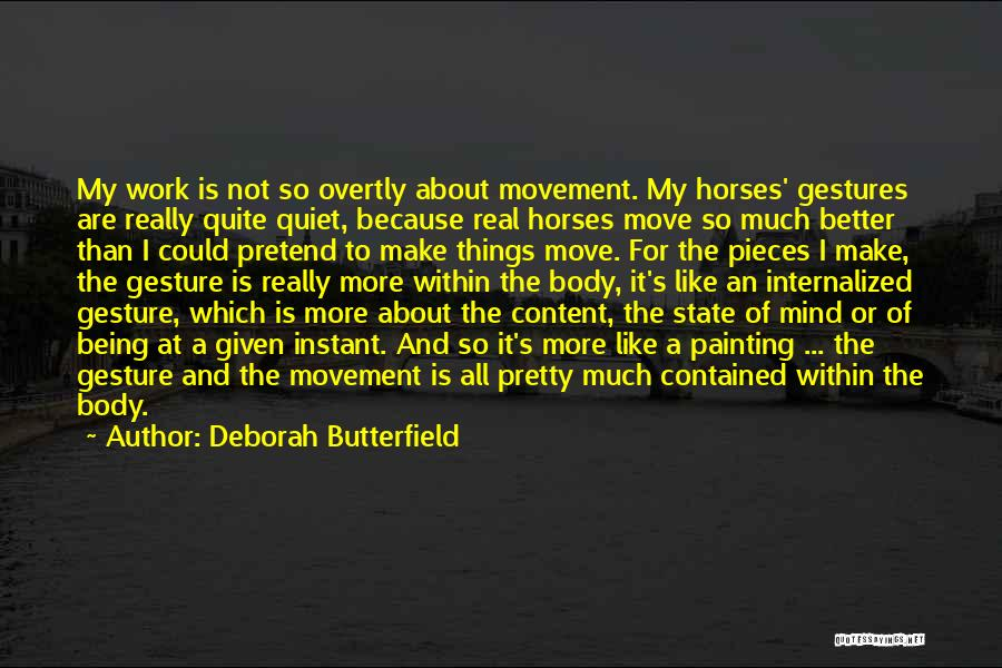 Being Contained Quotes By Deborah Butterfield
