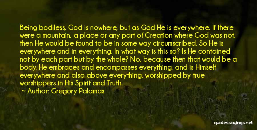 Being Contained Quotes By Gregory Palamas