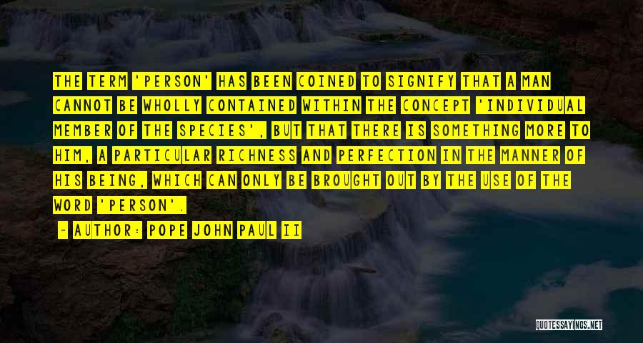 Being Contained Quotes By Pope John Paul II