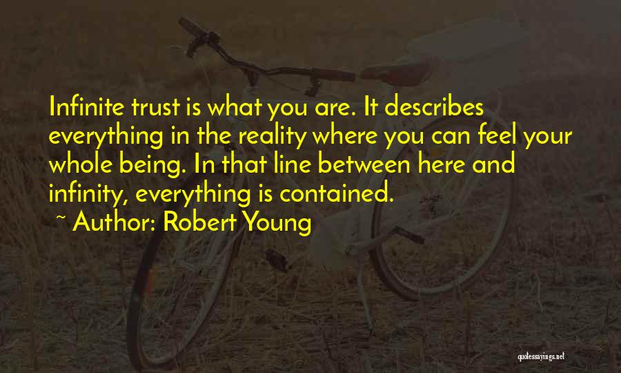 Being Contained Quotes By Robert Young