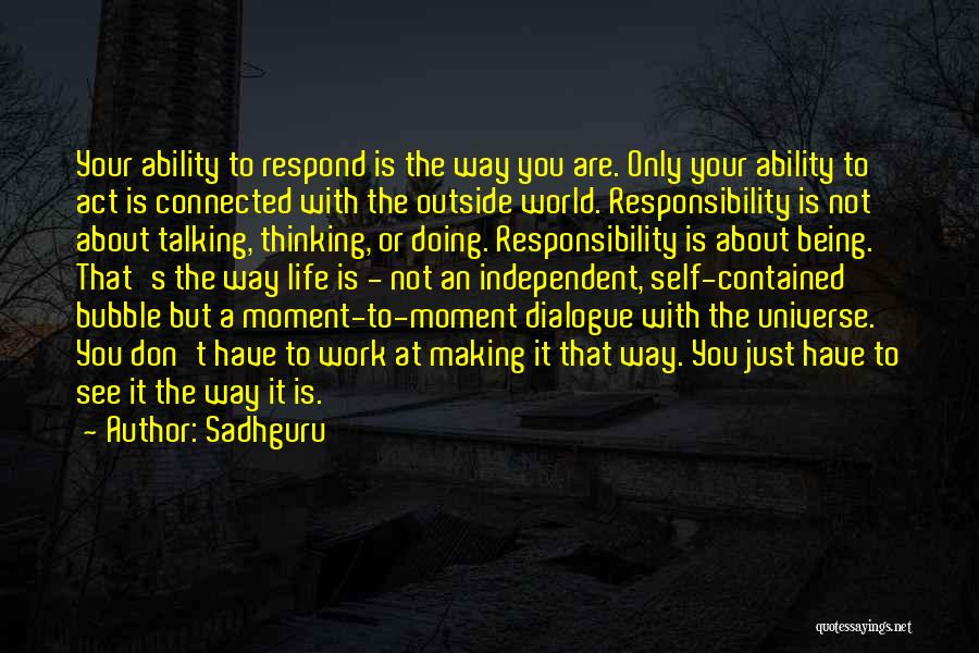 Being Contained Quotes By Sadhguru