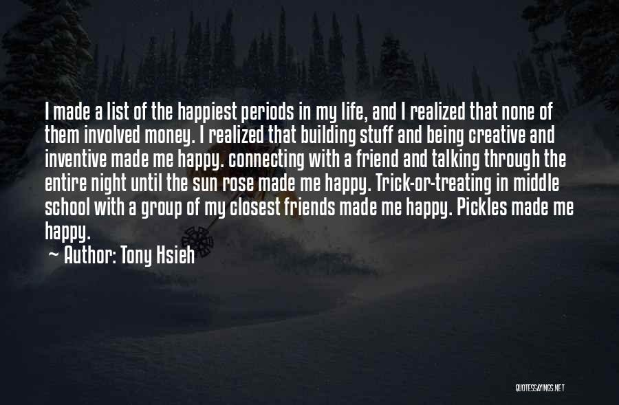 Being Creative At Night Quotes By Tony Hsieh